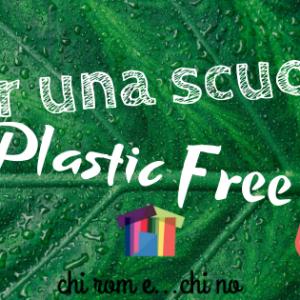 Per un nuovo anno a scuola senza plastica!